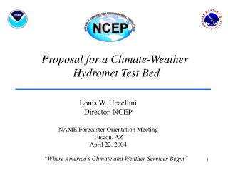 Proposal for a Climate-Weather   Hydromet Test Bed