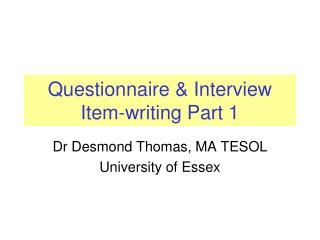 Questionnaire & Interview Item-writing Part 1