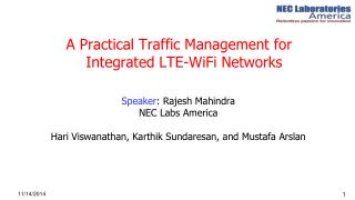 A Practical Traffic Management for  Integrated LTE- WiFi  Networks
