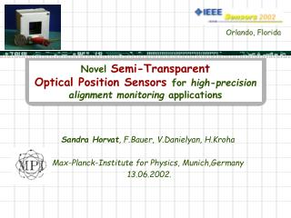 Novel Semi-Transparent  Optical Position Sensors for high-precision  alignment monitoring applications