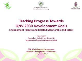QSA Workshop on Environment Statistics Concepts and Frameworks 24 September 2012