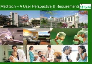 Meditech  – A User Perspective & Requirements
