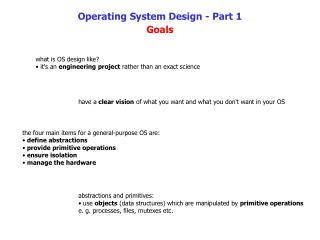 Operating System Design - Part 1