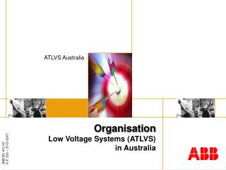 Organisation Low Voltage Systems (ATLVS) in Australia