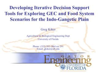Greg Kiker Agricultural & Biological Engineering Dept University of Florida