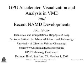 GPU Accelerated Visualization and Analysis in VMD and Recent NAMD Developments