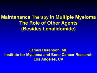 Maintenance  Therapy  in Multiple Myeloma