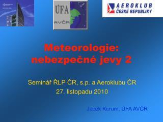 Meteorologie: nebezpečné jevy 2