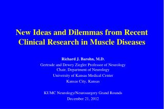New Ideas and Dilemmas from Recent Clinical Research in Muscle Diseases