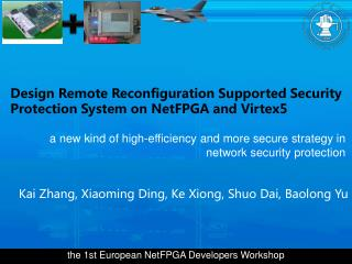 Design Remote Reconfiguration Supported Security Protection System on NetFPGA and Virtex5