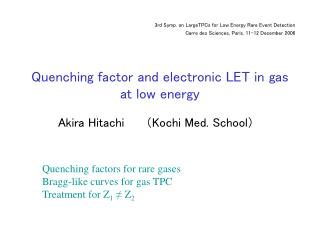 Quenching factor and electronic LET in gas at low energy