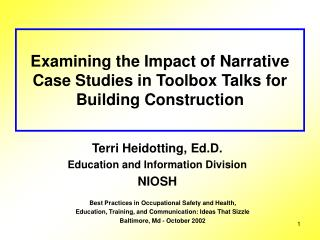 Examining the Impact of Narrative Case Studies in Toolbox Talks for Building Construction