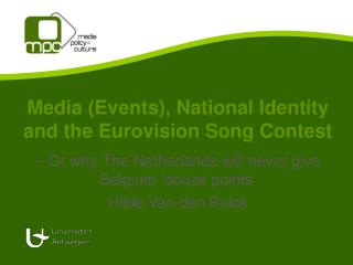 Media (Events), National Identity and the Eurovision Song Contest