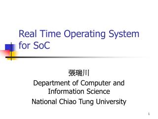 Real Time Operating System for SoC