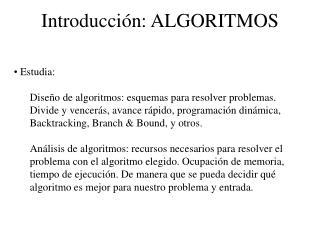 Introducción: ALGORITMOS