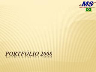 PORTFÓLIO 2008