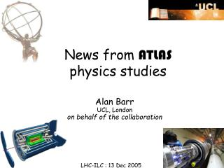 News from  ATLAS  physics studies