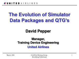 The Evolution of Simulator  Data Packages and QTG's