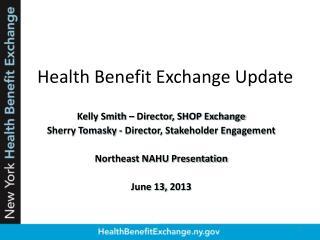 Health Benefit Exchange Update