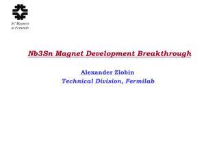 Nb3Sn Magnet Development Breakthrough