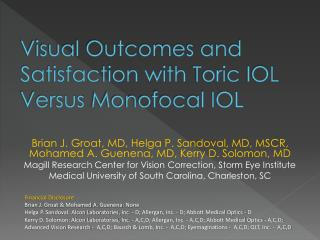 Visual Outcomes and Satisfaction with  Toric  IOL Versus  Monofocal  IOL