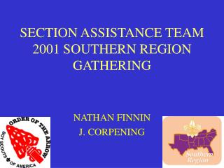 SECTION ASSISTANCE TEAM 2001 SOUTHERN REGION GATHERING