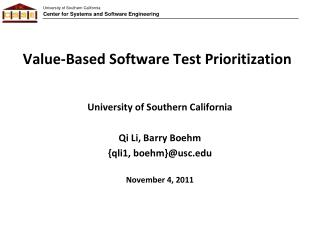 Value-Based Software Test Prioritization
