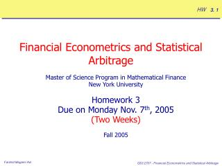Financial Econometrics and Statistical Arbitrage