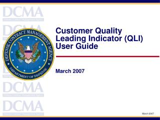 Customer Quality Leading Indicator (QLI) User Guide  March 2007