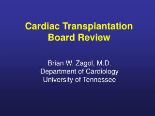Cardiac Transplantation Board Review