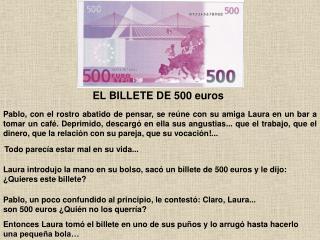 EL BILLETE DE 500 euros