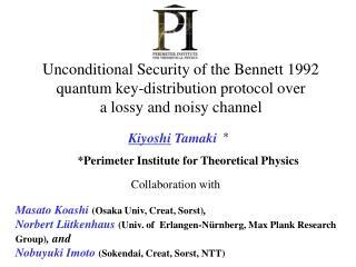 Masato Koashi (Osaka Univ, Creat, Sorst) ,