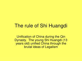The rule of Shi Huangdi