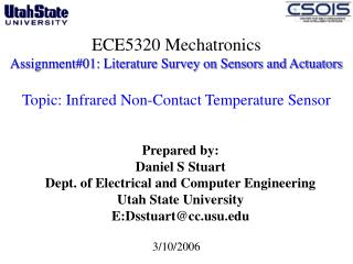 Prepared by: Daniel S Stuart Dept. of Electrical and Computer Engineering  Utah State University