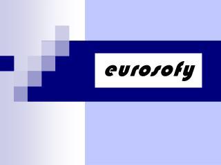Pr sentation de la Soci t  Eurosofy