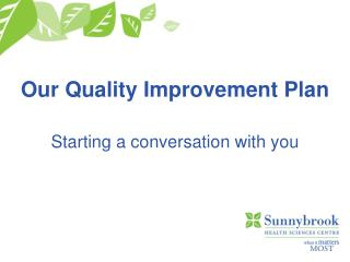 Our Quality Improvement Plan