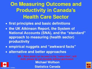 On Measuring Outcomes and Productivity in Canada's Health Care Sector