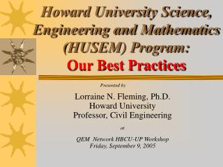 Howard University Science, Engineering and Mathematics (HUSEM) Program: Our Best Practices