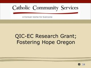 QIC-EC Research Grant;  Fostering Hope Oregon