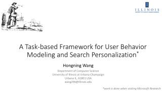 A Task-based  Framework for  User Behavior Modeling and Search Personalization *