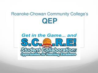 Roanoke-Chowan Community College�s  QEP