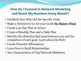 How do I Succeed in Network Marketing and Reach My Numbers Every Month?