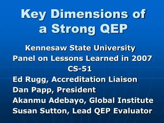 Key Dimensions of a Strong QEP