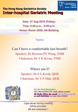 The Hong Kong Geriatrics Society Inter-hospital Geriatric Meeting