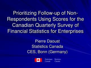 Pierre Daoust  Statistics Canada CES, Bonn (Germany)