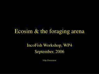 Ecosim & the foraging arena