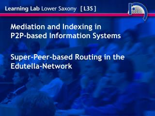 Mediation and Indexing in P2P-based Information Systems