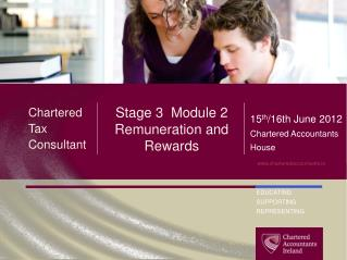 Stage 3  Module  2 Remuneration and  Rewards