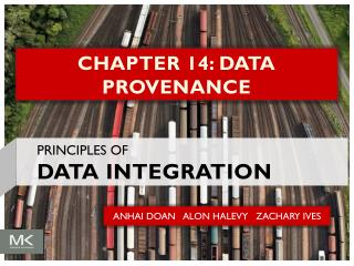 CHAPTER 14: DATA PROVENANCE
