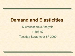 Demand and Elasticities